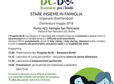 Evento di presentazione del Progetto BE.BI. (Benessere per i Bimbi) – domenica 6 maggio 2018, ore 12 – Parrocchia San Pancrazio, Roma